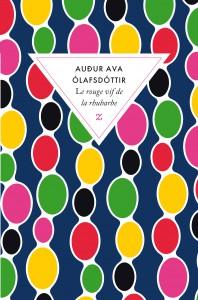 Audur Ava Olafsdottir [Islande] - Page 8 Lerougevifdelarhubarbeplathd-l-572139