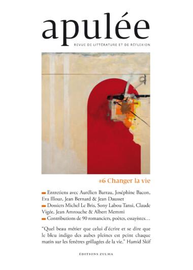 Apulée #6 — Changer la vie