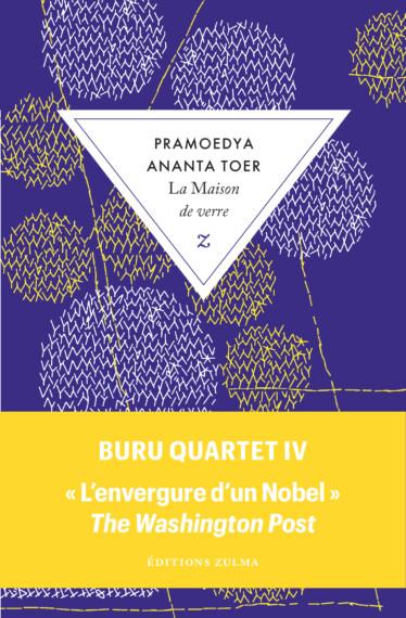 La Maison de verre – Buru Quartet IV