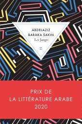 Le prix de la littérature arabe 2020 est décerné à Abdelaziz Baraka Sakin pour Les Jango