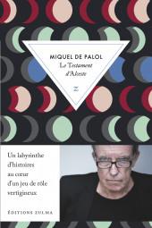 Le Testament d'Alceste de Miquel De Palol dans la première sélection du Prix Jacques Chambon de la traduction